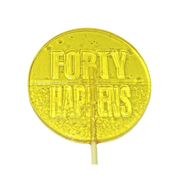 FORTY HAPPENS  LOLLIPOPS - BIRTHDAYS CELEBRATIONS